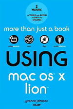 Using Mac OS X Lion (2nd Edition) by Johnson, Yvonne