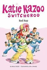 Bad Rap (Katie Kazoo, Switcheroo No. 16)