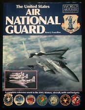 The United States Air National Guard- René J. Francillon