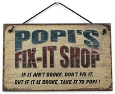 Popi's Fix-It Shop Sign Wood Worker Mechanic Tool Fix Take it to Garage Workshop
