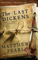 The Last Dickens: A Novel by Matthew Pearl