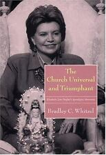 The Church Universal and Triumphant: Elizabeth Clare Prophet's Apocalyptic Mo...