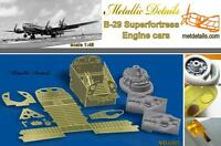 B-29 SUPERFORTRESS ENGINE CARS 1/48 METALLIC DETAILS  PE4805