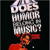 Frank Zappa - Does Humor Belong in Music? Cd Brand New/Sealed