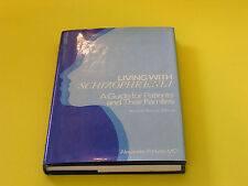 Living with Schizophrenia A Guide for Patients and their Families A. Hyde HB DJ