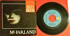 """MC FARLAND RED BEER  Lp Vinyl 45 Giri 7"""""""