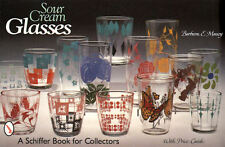 Sour Cream Glasses with Price Guide
