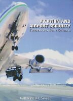 Aviation and Airport Security - Terrorism and Safety Concerns (Airport Safety)