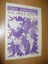 CINEMA CINE-ROMANZO 156 1931 LUCI DELLA CITTA' CHARLIE CHAPLIN VIRGINA CHERRILL