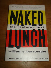 Naked Lunch: The Restored Text By William Burroughs. 2001 PAPERBACK