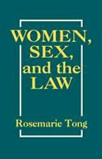 Women, Sex and the Law by Tong, Rosemarie