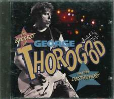 """♪♫ GEORGE THOROGOOD & THE DESTROYERS """"The Baddest Of"""" Best Of CD"""
