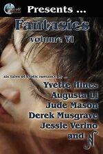Phaze Fantasies, Vol. VI: 6, Hines, Yvette, Verino, N Augusta Li D. Musgrave Jes