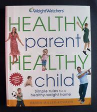 WEIGHT WATCHERS - HEALTHY PARENT HEALTHY CHILD.