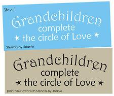 Family Stencil Grandchildren Complete Circle Life Love Kids Country Prim Signs