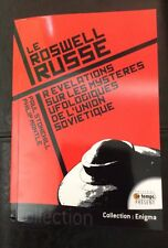 le Roswell Russe Revelatios Sur Les Mysteres UFO French by P. Stonehill Signed