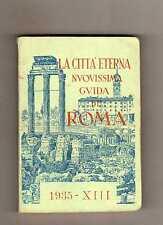 la citta eterna la novissima guida di roma - 1935 -boxpd16g2-