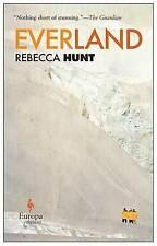 Everland by Rebecca Hunt (Paperback, 2015)