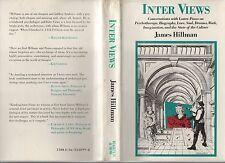 INTER VIEWS 1983 1ST ED JAMES HILLMAN HC w/DJ VG PSYCHOTHERAPY PSYCHOLOGY