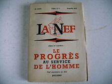 revue littéraire LA NEF n° 11 - 1955 le progrès au service de l'homme