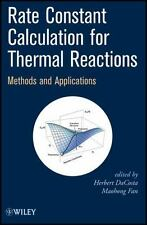 Rate Constant Calculation for Thermal Reactions: Methods and Applications, , Ver