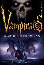 Vampirates Ser.: Demons of the Ocean 1 by Justin Somper (2007, Paperback)