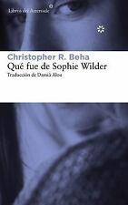 QUT FUE DE SOPHIE WILDER / WHAT HAPPENED TO SOPHIE WILDER