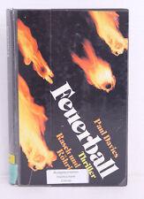Feuerball, Paul Davies, Thriller
