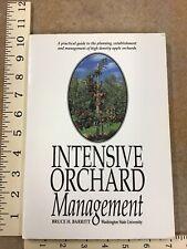 Intensive Orchard Management, Bruce Barritt, 1992, Good Fruit Grower, 1st Ed. SC