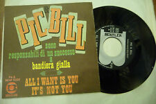 "PIC&BILL""ALL I WANT IS YOU-disco 45 giri BENTLER It 1967""ALTRA COPERTINA/SEXY"