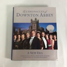 The Chronicles of Downton Abbey A New Era J Fellowes HC/DJ First US Edition 2012