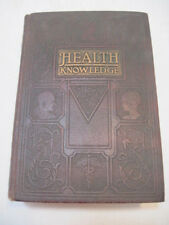 1919 VINTAGE HEALTH KNOWLEDGE THE MOST ESSENTIAL THING IN LIFE BOOK HARD COVER