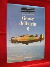 GENTE DELL'ARIA 6, Giorgio Evangelisti. Editoriale Olympia (2000)