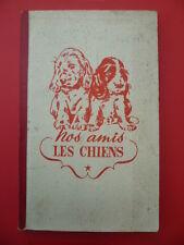 Album Vache GROSJEAN 1963: nos amis les chiens - COMPLET