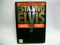 ELVIS ESTA VIVO ? de GAIL BREWER-GIORGIO LIBRO