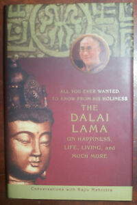 All You Ever Wanted To Know From His Holiness The Dalai Lama On Happiness, Life,