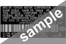 Toyota Data Sticker Pillar VIN Tag Dash ID Door Jamb Decal Certification Label