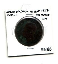 Regno d'Italia 10 centesimi  1867 Strasburgo OM  V.Emanuele II   MB/BB   (m1079)