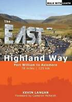 The East Highland Way: Fort William to Aviemore by Kevin Langan (Paperback,...