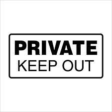 Private Keep Out Sticker, 200 mm wide
