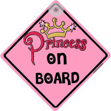 """ PRINCESS ON BOARD "" CAR WINDOW SIGN FOR YOUR PRINCESS"