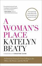 A Woman's Place: A Christian Vision for Your Calling in the Office,-ExLibrary