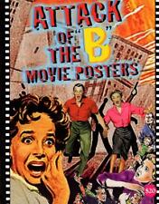 B031 Attack of the B Movie Posters Book, 280 full-color illustrations, 84 Pages