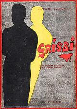 SIMONIN, Albert - Grisbi - Buenos Aires 1956 - Primera edición en español