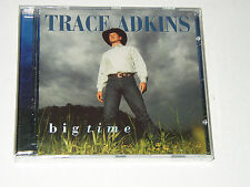 "Trace Adkins ""Big Time""  CD Sealed. Brand NEW. 5+ cd's dvd's= free USA shipping"
