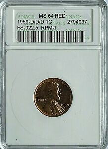 1959-D/D/D LINCOLN MEMORIAL CENT - F022.5 RPM-1 ANACS MS64 RED  -  FREE SHIPPING