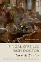 Fingal O'Reilly, Irish Doctor: An Irish Country Novel [Irish Country Books]