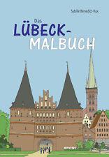 Das Lübeck-Malbuch Benedict-Rux, Sybille