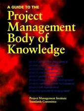 A Guide to the Project Management Body of Knowledge by PMI Standards Committee