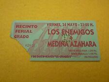 Los Enemigos Medina Azahara 24 mayo     Spain Concert ticket Entrada Ç